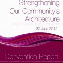 Convention Report – The Next Decade: Strengthening Our Community's Architecture